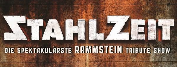 STAHLZEIT – Die spektakulärste RAMMSTEIN Tribute Show