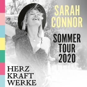 Sarah Connor HERZ KRAFT WERKE Abgesagt