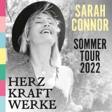 Sarah Connor - HERZ KRAFT WERKE - Sommertour 2022