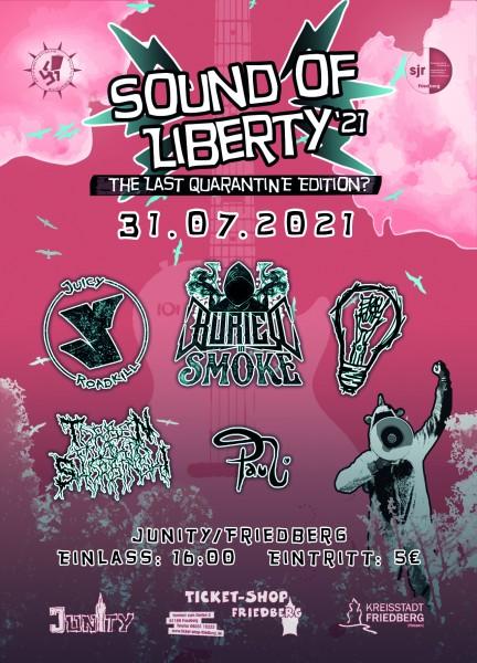 Sound of Liberty 2021– The Last Quarantine Edition?